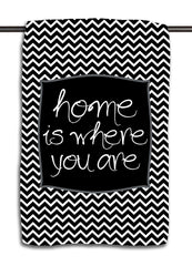 Home is Where You Are Towel