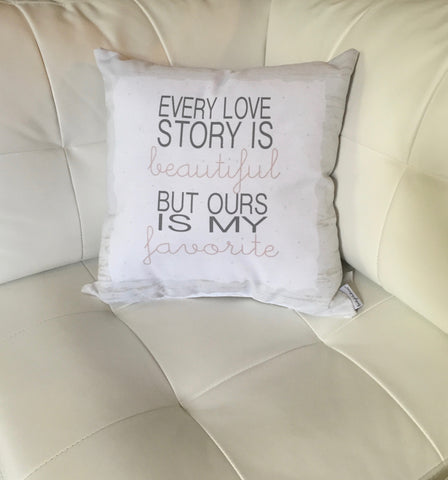 Every Love Story Is Beautiful Pillow
