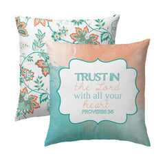Proverbs 3.5 Aqua - Trust in the Lord Pillow