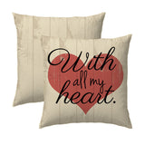 Copy of All My Heart Pillow
