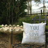 You Are My Love Story Pillow