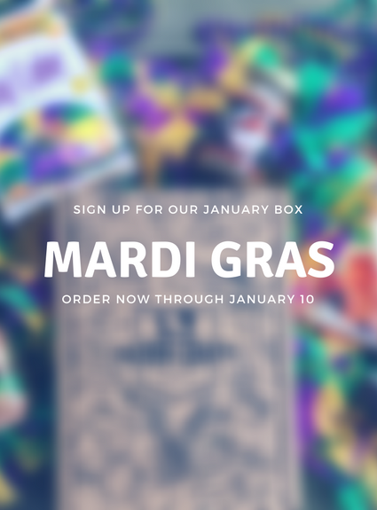 Sign up now for Mardi Gras Box