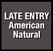 23. NGA LATE ENTRY - Penalty Fee AMERICAN NATURAL