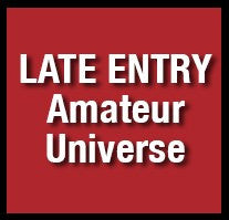 12. NGA LATE ENTRY - Penalty Fee AMATEUR UNIVERSE