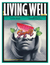 Living Well Magazine, Featuring La Sirene Beauty Collagen