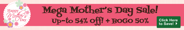 Mega Mother's Day Sale - Up-to 54% OFf!