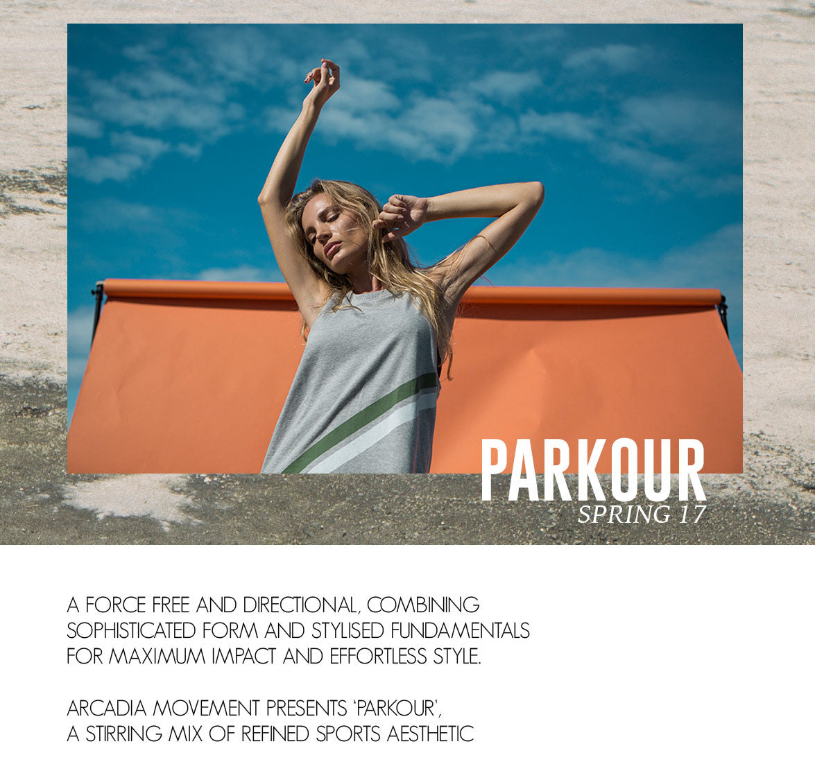 PARKOUR Spring 17 by Arcadia