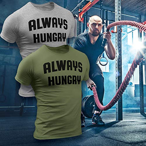 Always Hungry T-Shirt for Men Crossfit Workout Weightlifting Funny Gym Tshirt