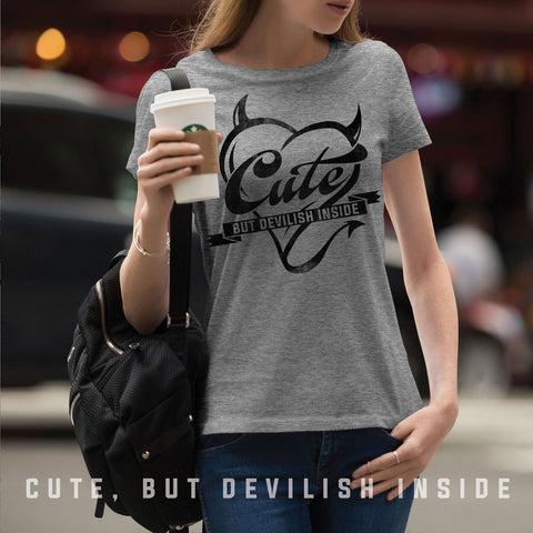 (BG-06) CUTE, BUT DEVILISH INSIDE T-SHIRT | Bad Girls Outfit