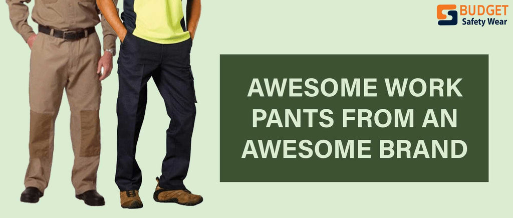 Awesome Work Pants from an Awesome Brand