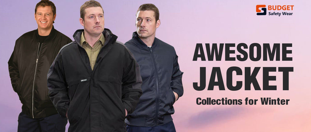 Awesome Jacket Collections for Winter at Budget Safety wear