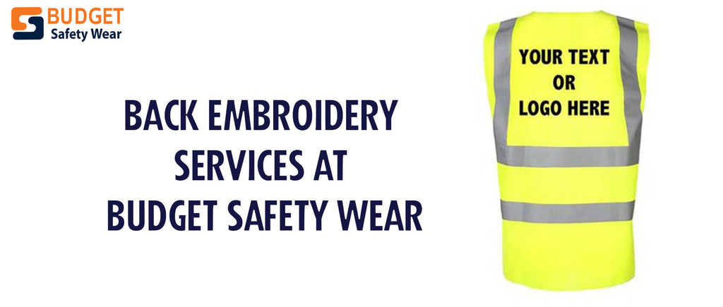 Back Embroidery Services at Budget Safety Wear