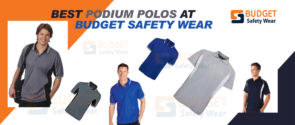 Best Podium Polos at Budget Safety Wear