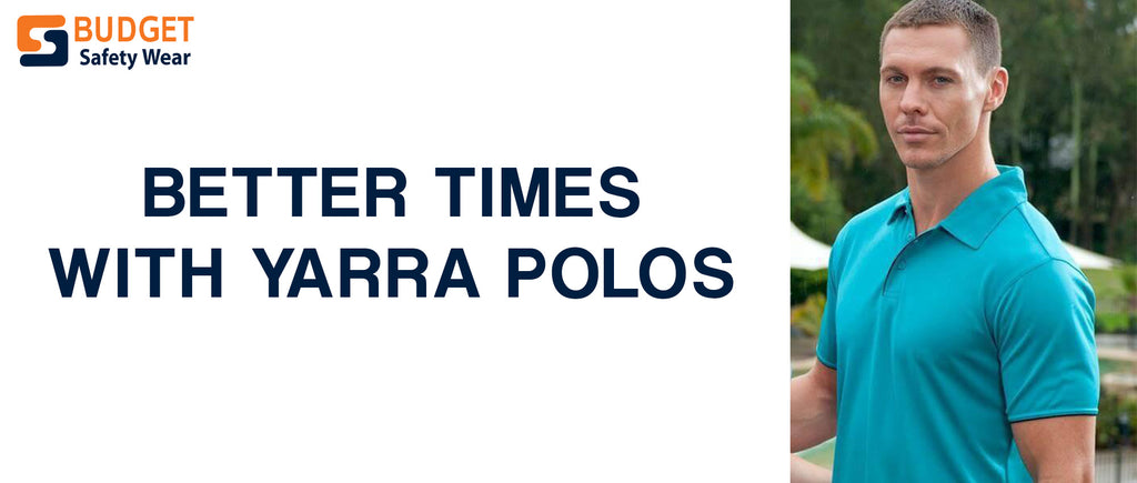 Better Times with Yarra Polos
