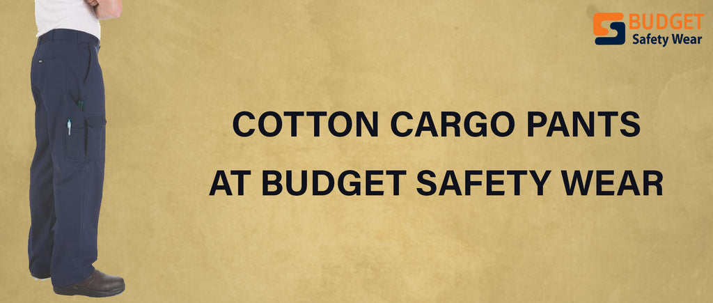 Cotton Cargo Pants at Budget Safety Wear