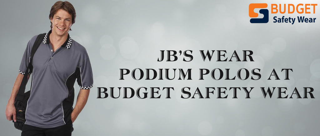JB's Wear Podium Polos at Budget Safety Wear