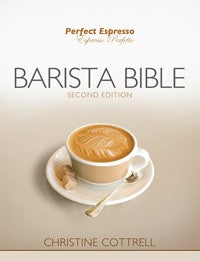 Perfect Espresso: Barista Bible