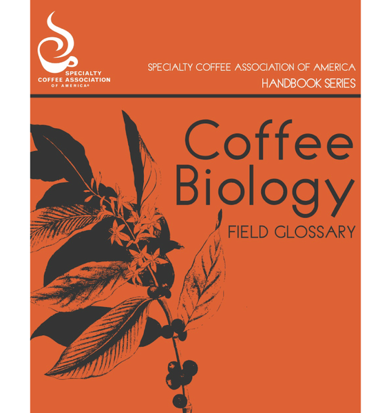 Coffee Biology Field Glossary Handbook (First Edition)