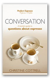 Perfect Espresso: Conversation