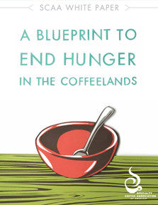A Blueprint to End Hunger in the Coffeelands - White Paper (Digital)