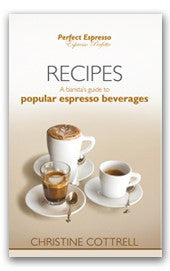 Perfect Espresso: Recipes