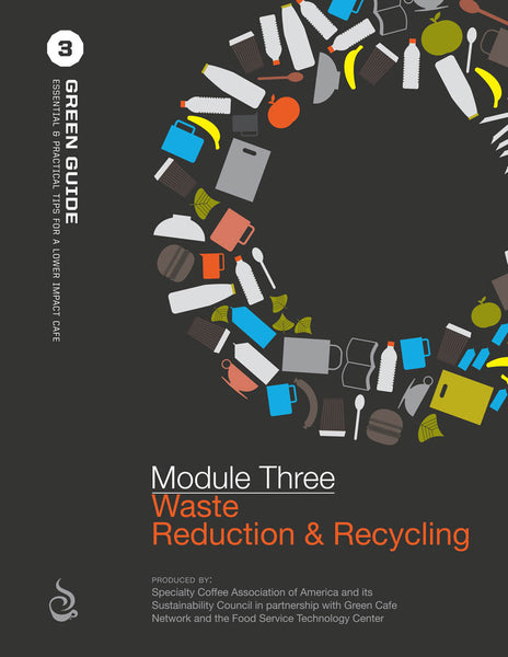 SCAA Green Guide, Module 3 Waste Reduction