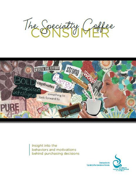 SCAA Specialty Coffee Consumer Report 2012