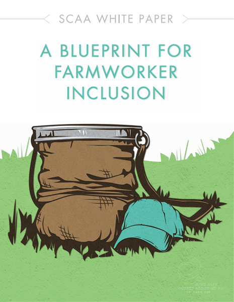 A Blueprint for Farmworker Inclusion - White Paper