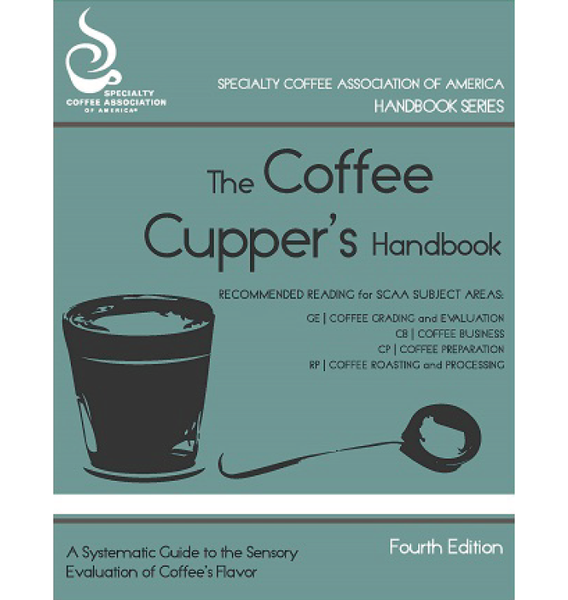 The Coffee Cupper's Handbook (Print Version)