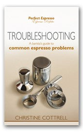 Perfect Espresso: Troubleshooting