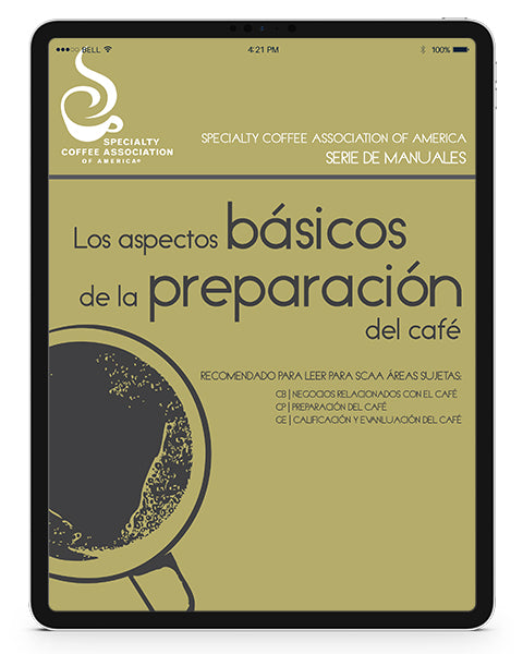The Basics of Brewing Coffee - Spanish (Digital Version)