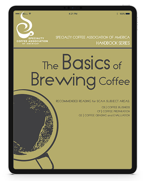 The Basics of Brewing Coffee (Digital Version)