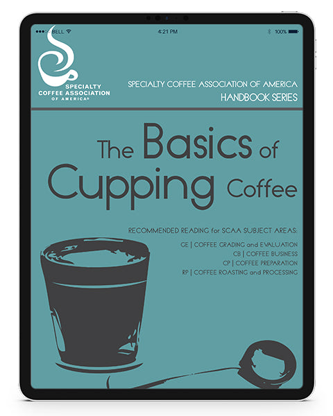 The Basics of Cupping Coffee (Digital Version)