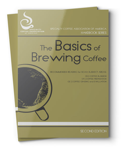 The Basics of Brewing Coffee (Print Version)