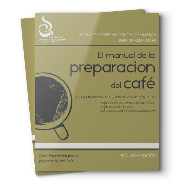 The Coffee Brewer's Handbook - Spanish (Print Version)