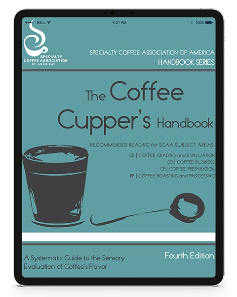 The Coffee Cupper's Handbook (Digital Version)
