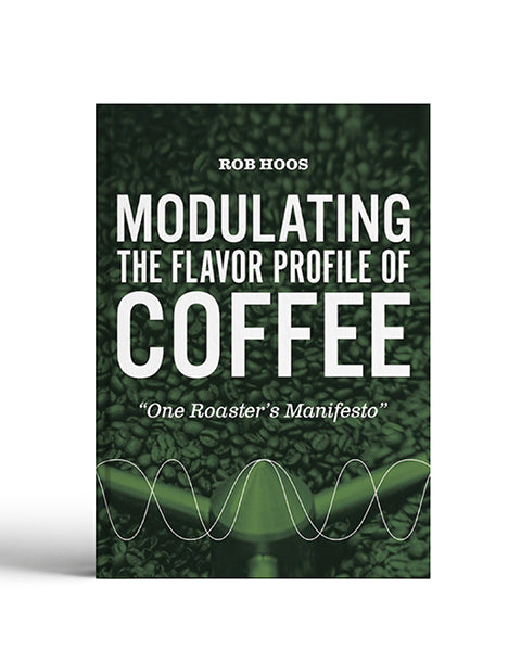 Modulating the Flavor Profile of Coffee by Bob Hoos