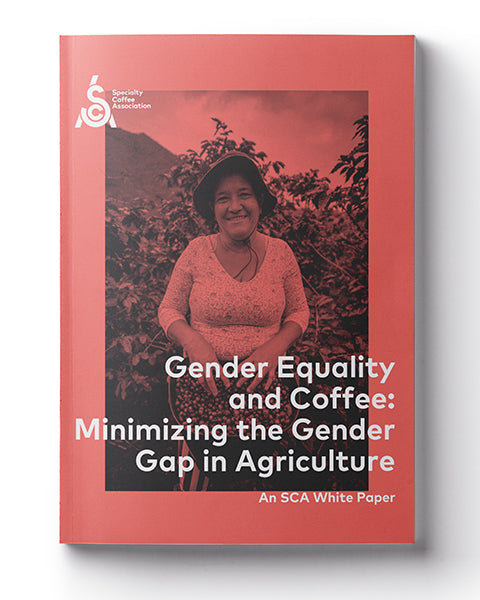 Gender Equality and Coffee: Minimizing the Gender Gap in Agriculture - White Paper (Digital)