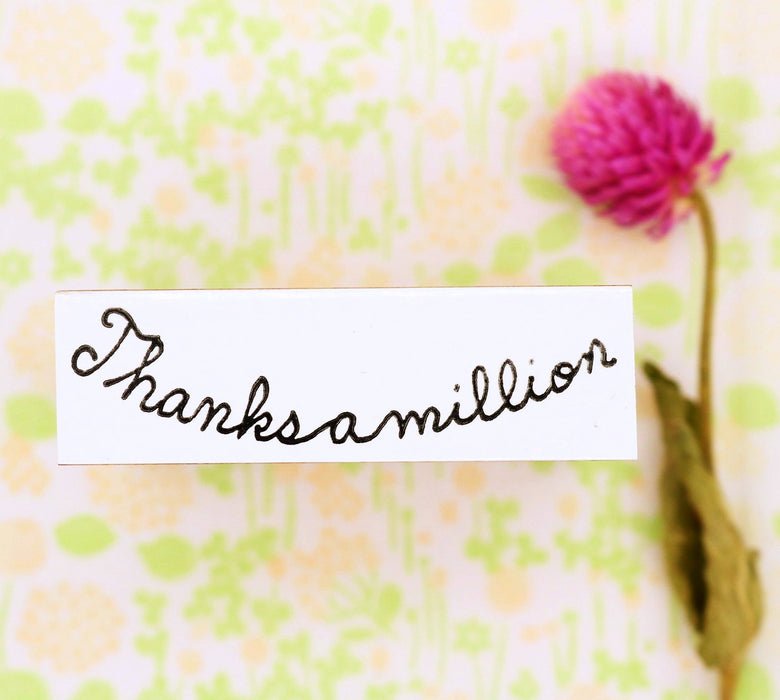 Rubber Stamp - Thanks a million