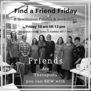 Sew social - Find a friend Friday