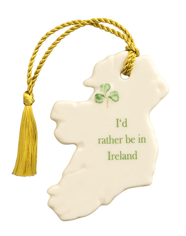 "Belleek: ""I'd rather be in Ireland"" Ornament - Hibernian Gifts"