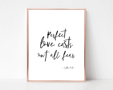Christian Gifts | Perfect Love Casts Out All Fear | 1 John 4 18 | Christian Wall Art | 1 John 4:18