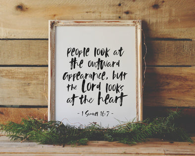 Christian Gifts | 1 Samuel 16 7 | God Looks At The Heart | Christian Wall Art | 1 Samuel 16:7