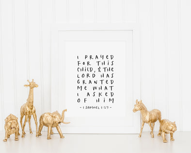 Christian Gifts | 1 Samuel 1 27 | I Prayed For This Child | Christian Wall Art | 1 Samuel 1:27