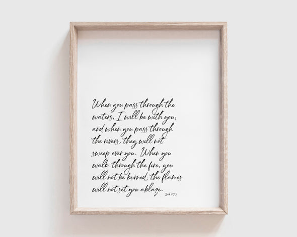 Christian Gifts | Christian Wall Art | Isaiah 43:2 | [theme] | [occasion]  | [colour] |