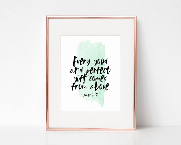 James 1 17 | Christian Gifts | Every good and perfect gift comes from above | Christian Wall Art