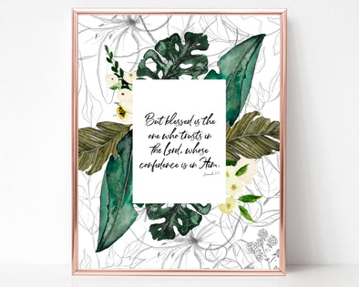 Jeremiah 17:7 | But blessed is the one who trusts in the Lord, whose confidence is in Him | Christian Printables | Bible Verse Wall Art | Christian Gifts | Scripture Decor | Wondrous Works | Etsy | Tropical | 8 x 10