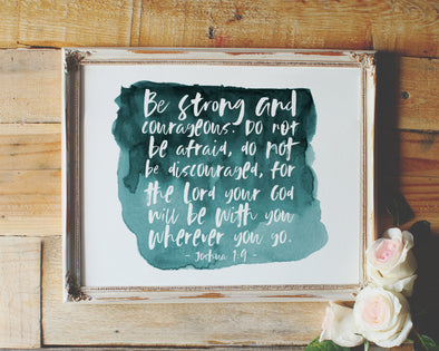 Be strong and courageous | Joshua 1:9 | Christian Wall Art | Christian Gifts