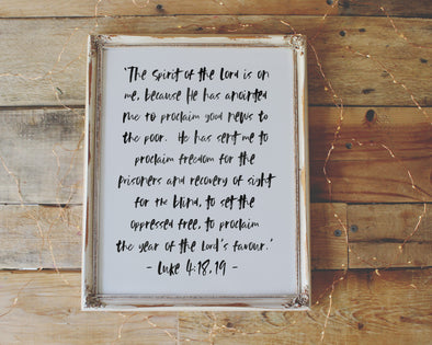 The Spirit Of The Lord Is On Me.  Luke 4:18-19 Isaiah 61:1-2 printable by Wondrous Works.  Discover more christian wall art and Bible verse prints!