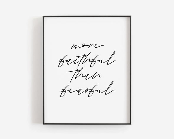 Christian Gifts | Christian Wall Art | More Faithful Than Fearful | [theme] | [occasion]  | [colour] |